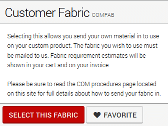 Customer's Own Fabric Instructions